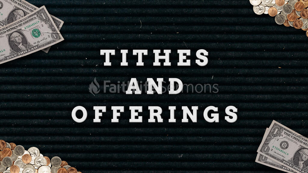 Tithes And Offering Cash offerings 16x9 a2993f7b cda2 4a0b b5fd 33afa6eced71 preview