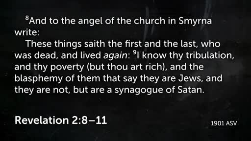 Revelation 2: 8-11 - June 26, 2016 - The Church in Smyrna
