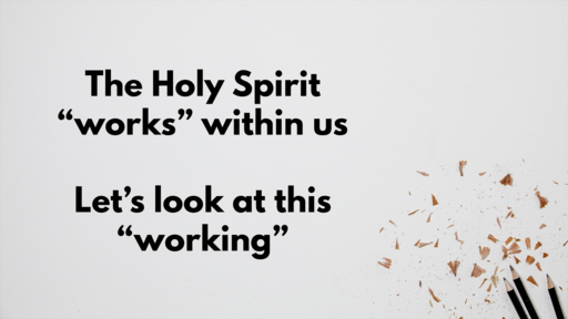 20.10.19 - The Holy Spirit works within us - Part 1 - Stephen Holt