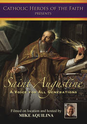 Saint Augustine - A Voice For All Generations