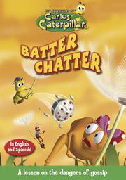 Carlos Caterpillar #8 - Batter Chatter