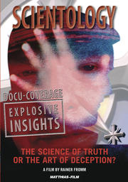 Scientology - The Science of Truth or the Art of Deception?