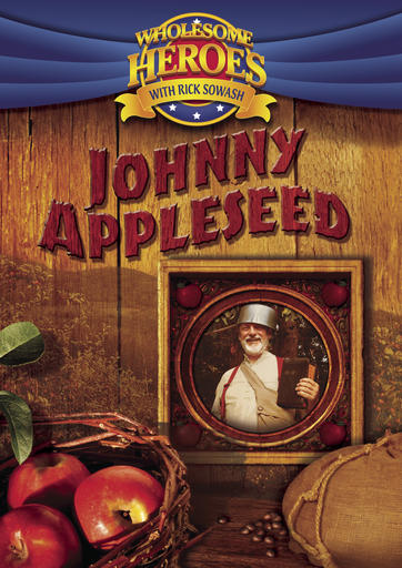 Wholesome Heroes - Johnny Appleseed