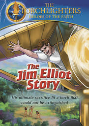 Torchlighters - The Jim Elliot Story