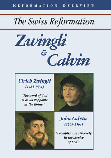 Zwingli And Calvin