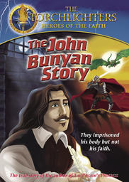Torchlighters - The John Bunyan Story