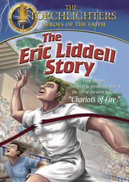 Torchlighters - The Eric Liddell Story