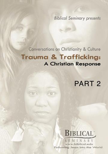 Trauma and Trafficking - A Christian Response - Part 1