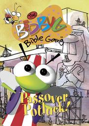 Bedbug Bible Gang - Passover Potluck