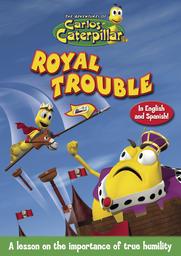 Carlos Caterpillar #11 - Royal Trouble