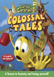 Carlos Caterpillar #1 - Colossal Tales