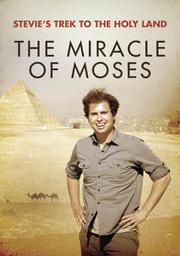 Stevie's Trek to the Holy Land: The Miracle of Moses
