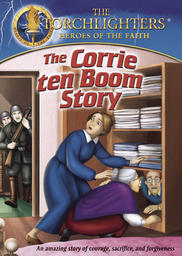 Torchlighters - The Corrie ten Boom Story