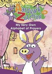 From Aardvark to Zucchini - Alphabet of Prayers