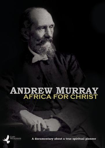 Andrew Murray - Africa For Christ