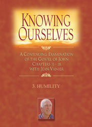 Knowing Ourselves Part 3 - Humility