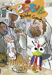 Bedbug Bible Gang - Miracle Meals