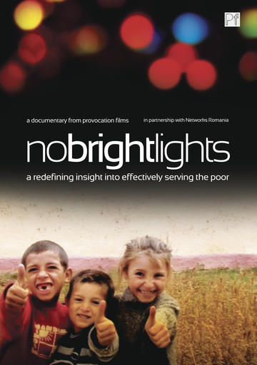 No Bright Lights - A Redefining Insight Into Effectively Serving the Poor