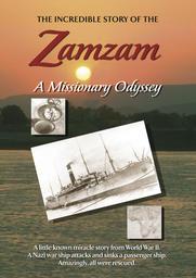 Zamzam - A Missionary Odyssey
