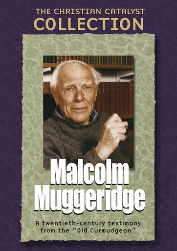 The Christian Catalyst Collection - Malcolm Muggeridge