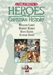 Children's Heroes From Christian History - Volume 2