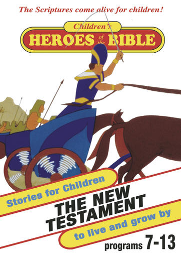 Children's Heroes Of The Bible - New Testament