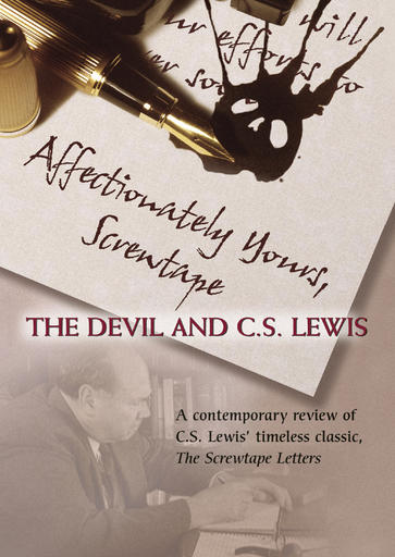Affectionately Yours, Screwtape - The Devil and C.S. Lewis
