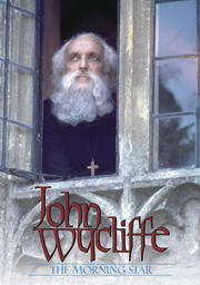 John Wycliffe - The Morningstar