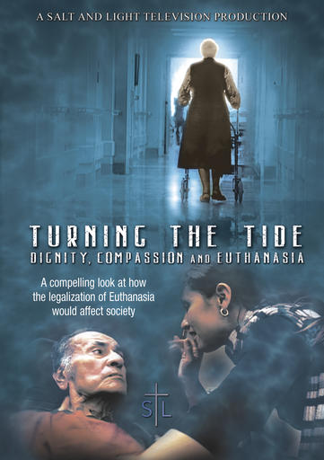 Turning The Tide - Dignity, Compassion And Euthanasia