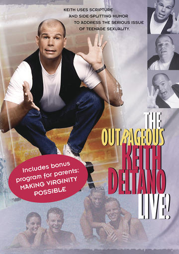 The Outrageous Keith Deltano — Live!