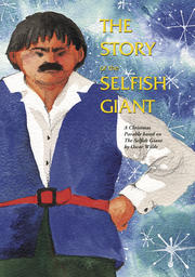 The Story Of The Selfish Giant