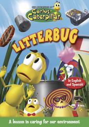 Carlos Caterpillar #4 - Litterbug