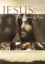 Jesus - The Desire of Ages