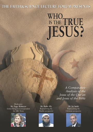 Faith and Science - Who Is The True Jesus?
