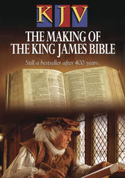 KJV - The Making Of The King James Bible