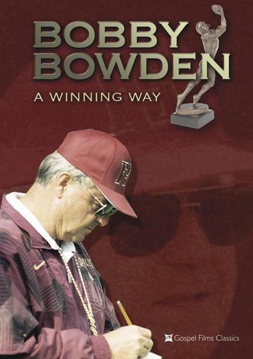Bobby Bowden - A Winning Way