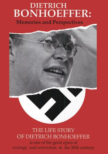 Dietrich Bonhoeffer - Memories And Perspectives