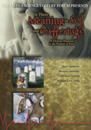 Faith and Science - Meaning in Evil & Suffering