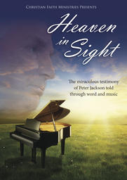 Heaven in Sight - The Peter Jackson Story