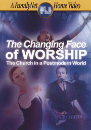 The Changing Face of Worship