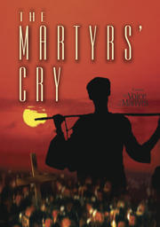 The Martyrs' Cry