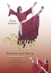 The Dancing Word - Miriam and Mary
