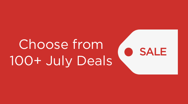 Choose from 100+ July Deals
