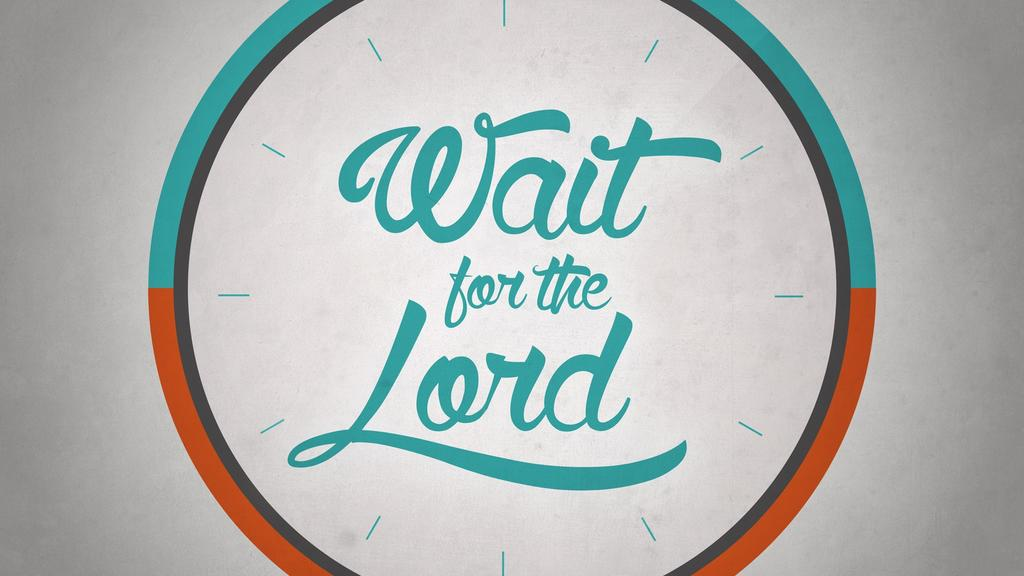 Wait for the Lord large preview