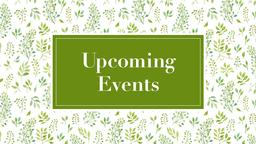 Upcoming Events spring 16x9 PowerPoint Photoshop image