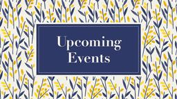 Upcoming Events summer 16x9 PowerPoint Photoshop image