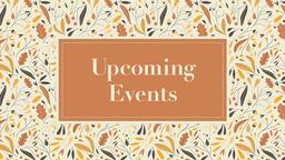 Upcoming Events autumn 16x9 PowerPoint Photoshop image