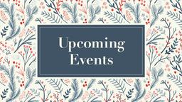 Upcoming Events winter 16x9 PowerPoint Photoshop image