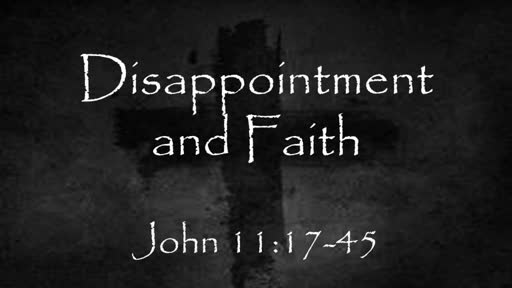 Disappointment and Faith