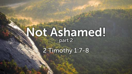 Not Ashamed! - 10.20.19 PM